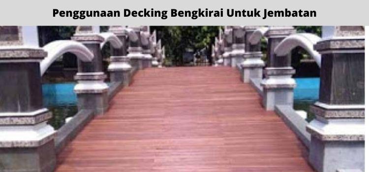 decking bengkirai pada jembatan