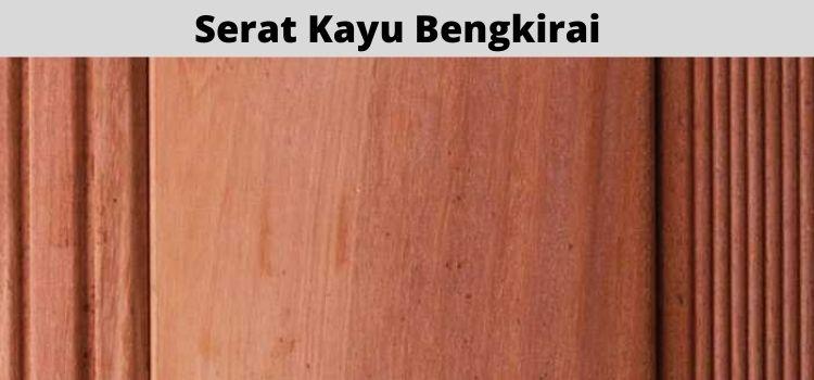 serat kayu bengkirai